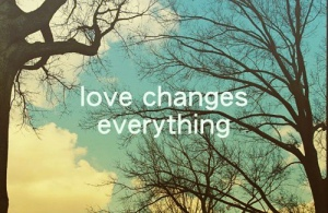 love-changes-everything
